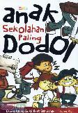 Anak Sekolah Paling Dodol (Cerita Paling Gokil Anak Sekolahan)