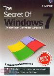 The Secret OF Windows 7 : Belajar Cepat dan Mudah Windows 7
