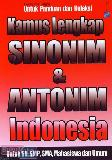 Kamus Lengkap Sinonim & Antonim Indonesia