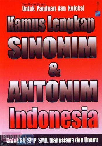 Cover Buku Kamus Lengkap Sinonim & Antonim Indonesia