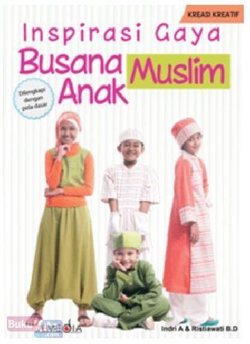Inspirasi Gaya Busana Muslim Anak