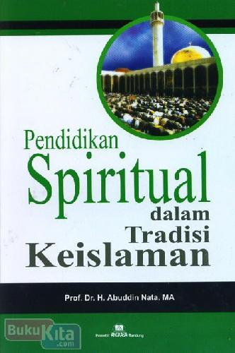 Cover Buku Pendidikan Spritual dalam Tradisi Keislaman
