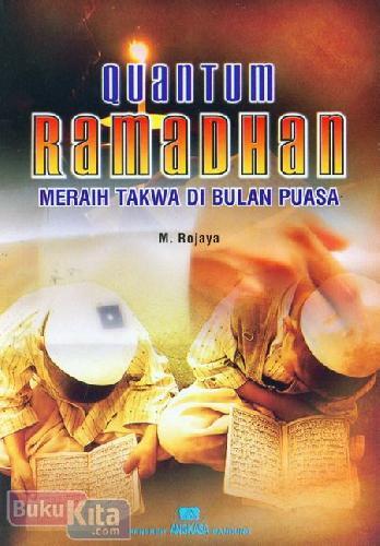Cover Buku Quantum Ramadhan Meraih Takwa di Bulan Puasa