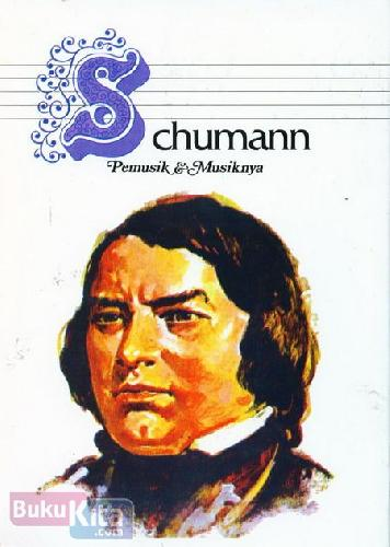 Cover Belakang Buku Chubert dan Chumann Pemusik & Musiknya