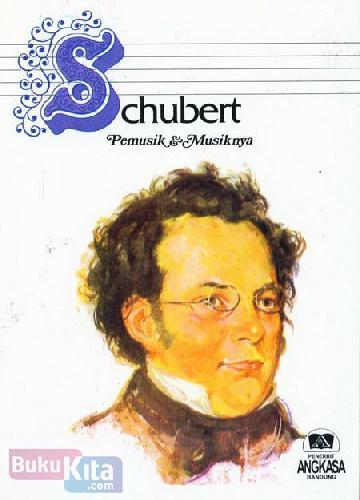 Cover Buku Chubert dan Chumann Pemusik & Musiknya