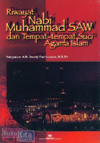 Cover Buku Riwayat Nabi Muhammad Saw dan Tempat-tempat Suci Agama Islam