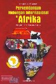 Perkembangan Hubungan Internasional di Afrika