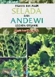Praktis Bertanam Selada dan Andewi Secara Organik