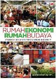 Rumah Ekonomi Rumah Budaya : Membaca Kebijakan Perdagangan Indonesia