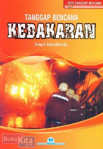 Cover Buku Tanggap Bencana Kebakaran