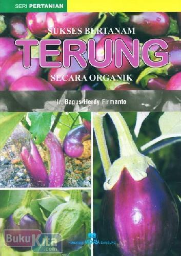 Cover Buku Sukses Bertanam Terung Secara Organik