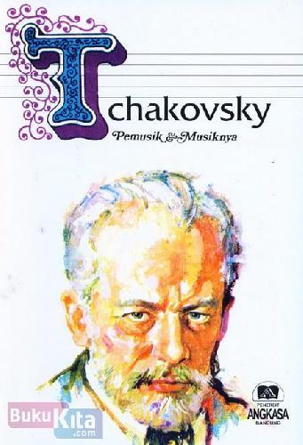 Cover Buku Tchakovsky - Telemann Pemusik & Musiknya