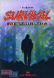 Survival : Teknik Bertahan Hidup di Alam Bebas