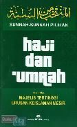 Sunnah-Sunnah Pilihan Haji dan Umrah