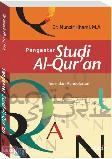 Pengantar Studi Al-Quran : Teori dan Pendekatan