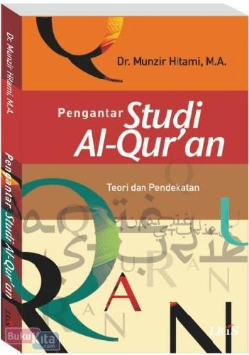 Cover Buku Pengantar Studi Al-Quran : Teori dan Pendekatan