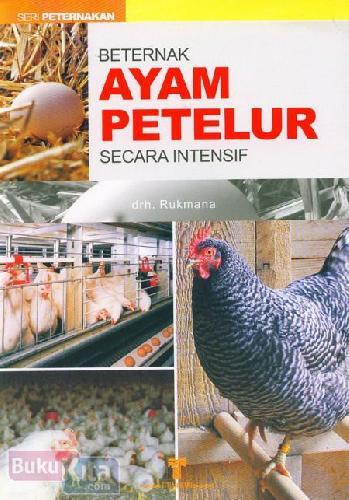 Buku Beternak Ayam Petelur Secara Intensif Bukukita
