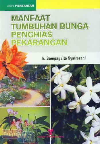 Cover Buku Manfaat Tumbuhan Bunga Penghias Perkarangan