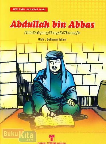 Cover Buku Abdullah bin Abbas : Sahabat yang Banyak Menangis