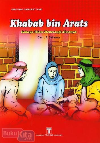 Cover Buku Khabab bin Arats : Cahaya Islam Menerangi Jiwanya