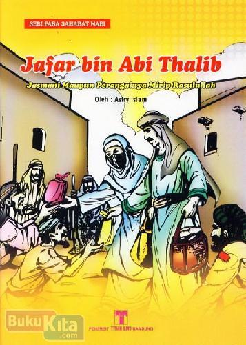 Cover Buku JafarbinAbiThalib:JasmaniMaupunPerangainyaMiripRasulullah