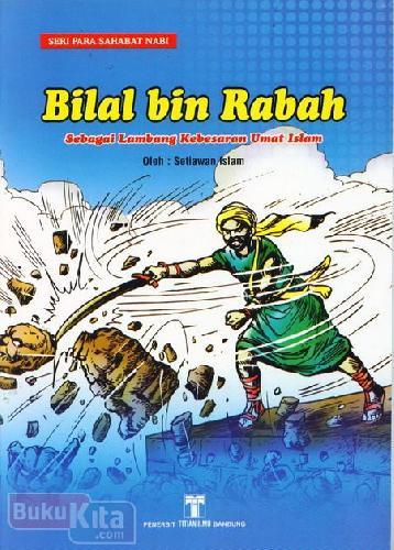 Cover Buku Bilal bin Rabah Sebagai Lambang Kebesaran Umat Islam
