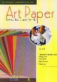 Art Paper : Kreasi Unik Buatan Sendiri