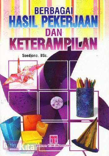 Cover Buku Berbagai Hasil Pekerjaan dan Keterampilan