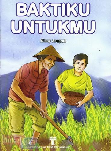 Cover Buku Baktiku Untukmu