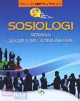 Sosiologi Sebagai Akar Ilmu Komunikasi