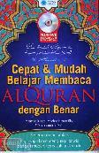 Cepat & Mudah Belajar Membaca AlQuran dengan Benar