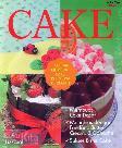 Cake : Panduan Membuat Cake Istimewa di Rumah