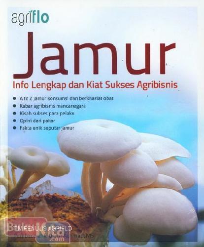 Cover Buku Jamur : Info Lengkap dan Kiat Sukses Agribisnis