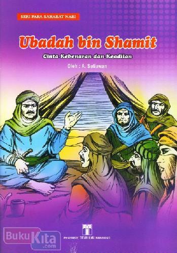 Cover Buku Ubadah bin Shamit : Cinta Kebenaran dan Keadilan