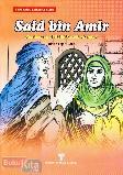 Said bin Amir : Keutamaan di Balik Kesederhanaan