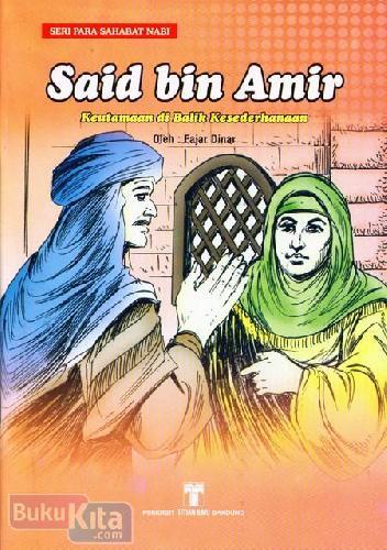 Cover Buku Said bin Amir : Keutamaan di Balik Kesederhanaan