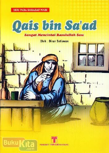 Cover Buku Qais bin Saad Sangat Mencintai Rasulullah Saw