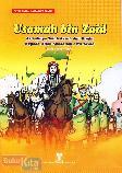Usamah bin Zaid : Arwahnya Telah Resah dan Rindu Kepada Allah Subhanahu Wa Taala