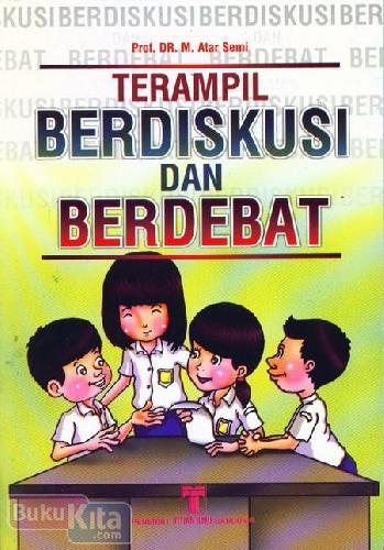 Cover Buku Terampil Berdiskusi dan Berdebat