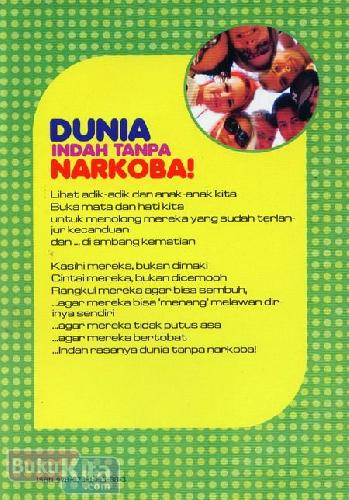 Cover Belakang Buku Seri Napza : Tak Seindah Kicau Nuri