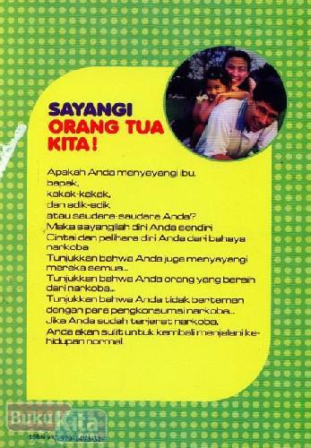 Cover Belakang Buku Seri Cerita Napza : Semata Wayang
