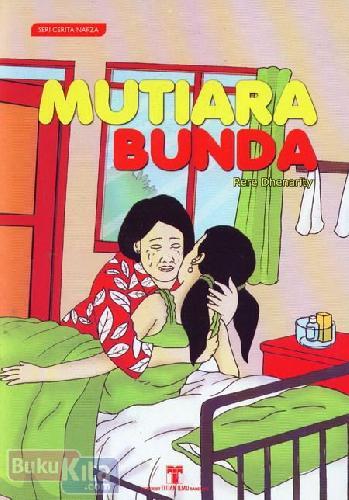 Cover Buku Seri Cerita Napza : Mutiara Bunda