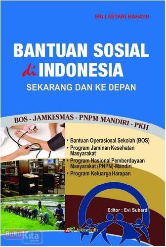 Cover Buku Bantuan Sosial di Indonesia Sekarang dan Ke Depan