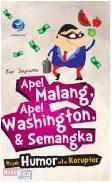 Apel Malang Apel Washington & Semangka : Rujak Humor ala Koruptor