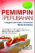 Pemimpin dan Perubahan : Langgam Terobosan Profesional Bisnis Indonesia