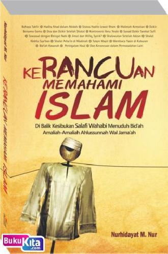Cover Buku Kerancuan Memahami Islam
