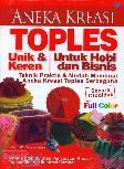 Aneka Kreasi Toples Unik & Keren