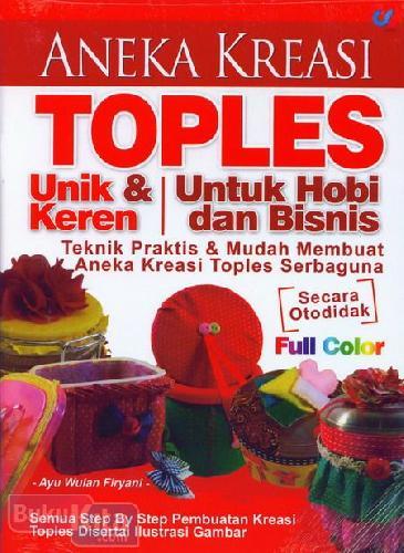 Cover Buku Aneka Kreasi Toples Unik & Keren