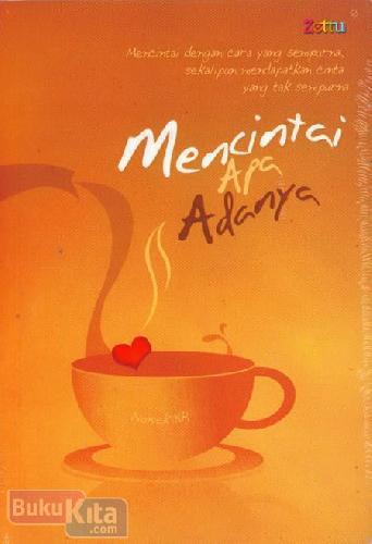 Cover Buku Mencintai Apa Adanya