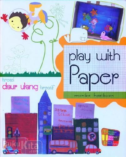 Cover Buku Kreasi Daur Ulang Kreatif Play With Paper